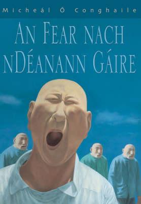 Fear Nach Ndeanann Gaire (Paperback)