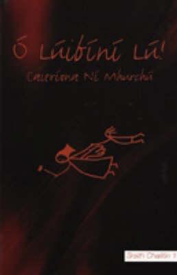 O Luibini Lu - Cailitin S. No. 1 (Paperback)