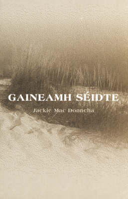 Gaineamh Seidte (Paperback)
