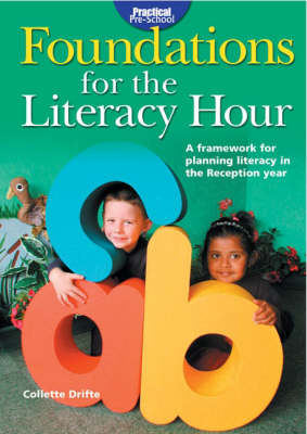 Foundations for the Literacy Hour - Practical pre-school (Paperback)