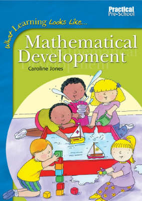 Mathematical Development - What Learning Looks Like S. (Paperback)