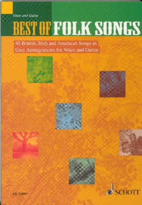 Best of Folk Songs: 40 British, Irish and American Songs in Easy Arrangements for Voice and Guitar (Paperback)