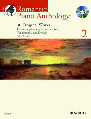 Romantic Piano Anthology 2: 30 Original Works - Schott Anthology Series