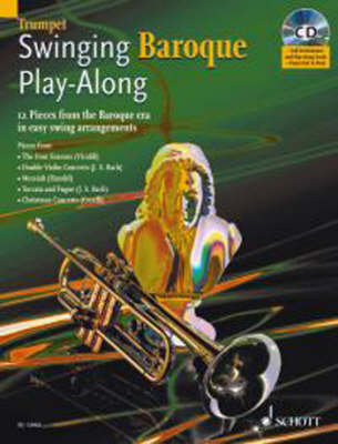 Swinging Baroque Play-Along for Trumpet: 12 Pieces from the Baroque Era in Easy Swing Arrangements