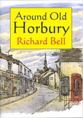 Around Old Horbury (Paperback)