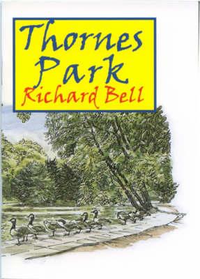 Thornes Park (Paperback)
