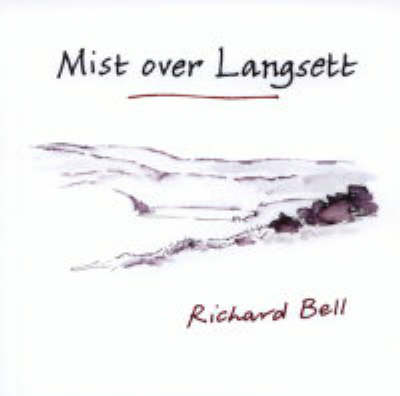 Mist Over Langsett (Hardback)