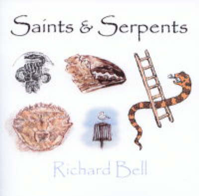 Saints and Serpents (Hardback)