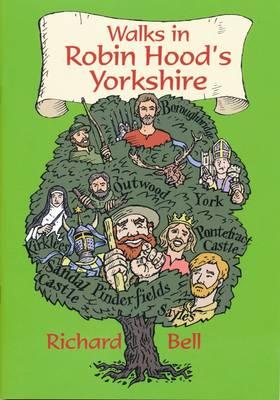 Walks in Robin Hood's Yorkshire (Paperback)