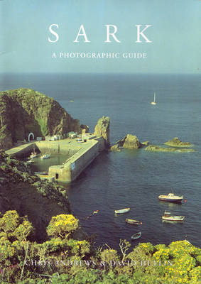 Sark a Photographic Guide (Paperback)