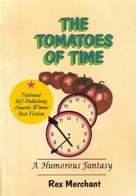 Tomatoes of Time - Runford Chronicles Bk. 2 (Paperback)