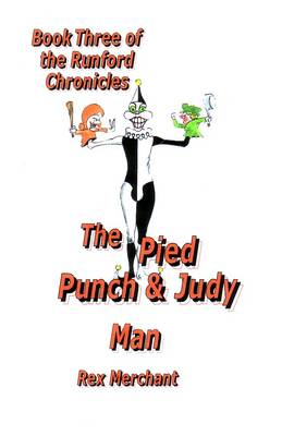 The Pied Punch and Judy Man - Runford Chronicles Bk. 3 (Paperback)