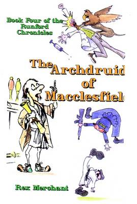 The Archdruid of Macclesfield - Runford Chronicles Bk. 4 (Paperback)