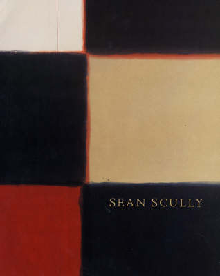 Sean Scully: Paintings and Works on Paper (Paperback)