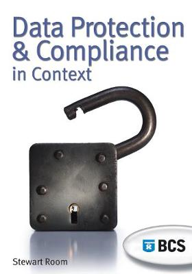 Data Protection and Compliance in Context (Paperback)
