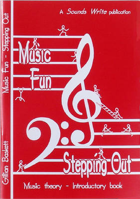 Music Fun - Stepping Out: Music Theory - Introductory Book (Paperback)