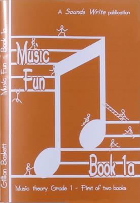 Music Fun: Bk. 1A: Music Theory Grade 1 (Paperback)