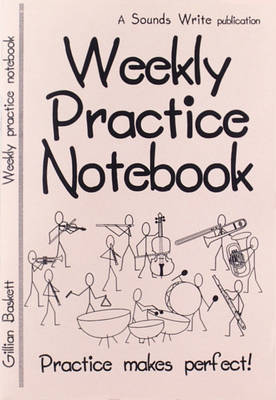 Weekly Practice Notebook: Practice Makes Perfect! (Paperback)