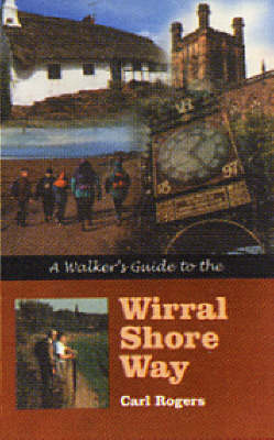 Walker's Guide to Wirral Shore Way (Paperback)
