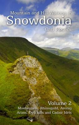Mountain and Hill Walking in Snowdonia: v. 2 (Paperback)