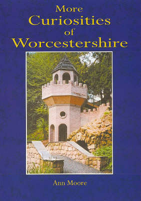 More Curiosities of Worcestershire (Paperback)