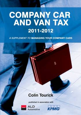 Company Car and Van Tax 2011-2012 (Paperback)