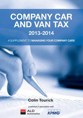 Company Car and Van Tax 2013-2014 (Paperback)