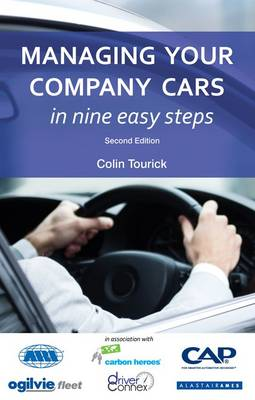 Managing Your Company Cars in Nine Easy Steps (Paperback)
