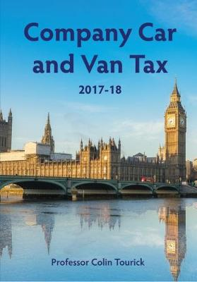 Company Car and Van Tax 2017-18 (Paperback)