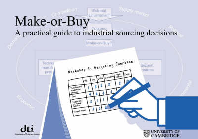 Make-or-buy: A Practical Guide to Industrial Sourcing Decisions (Paperback)