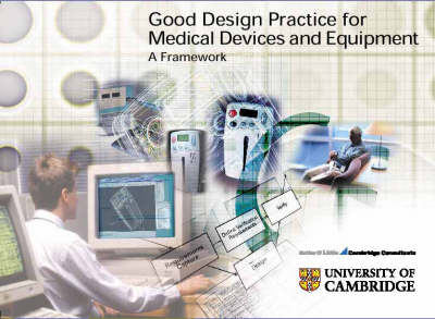Good Design Practice for Medical Devices and Equipment: A Framework (Spiral bound)