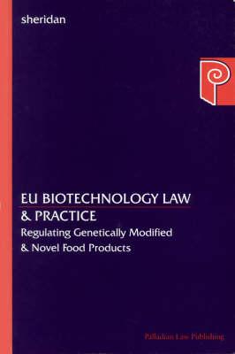 EU Biotechnology Law & Practice (Paperback)