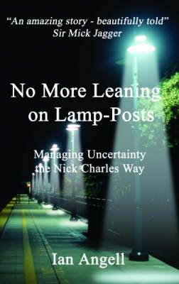 No More Leaning on Lamp-posts: Managing Uncertainty the Nick Charles Way (Paperback)