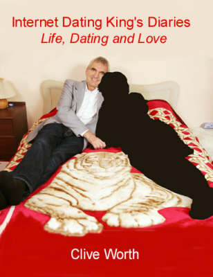 Internet Dating King's Diaries: Life, Dating and Love (Paperback)