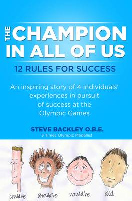 The Champion in All of Us: 12 Rules for Success (Paperback)