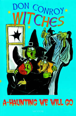 The Witches: A Haunting We Go - The witches' series (Paperback)