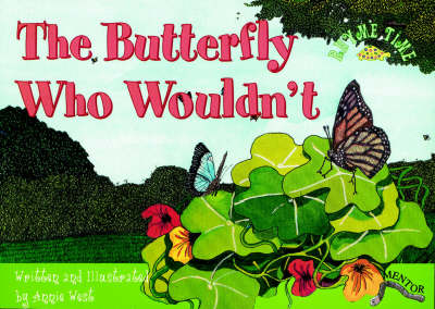 The Butterfly Who Wouldn't - Rhyme Time (Paperback)