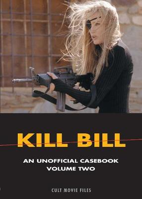 Kill Bill: Volume Two: An Unofficial Casebook (Paperback)