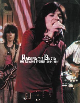 "RAISING THE DEVIL: The ""Rolling Stones"" 1968-1969 (Paperback)"