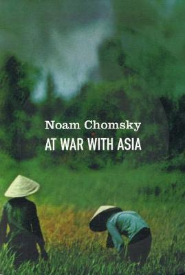 At War With Asia: Essays on Indochina (Paperback)