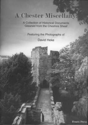 A Chester Miscellany (Paperback)