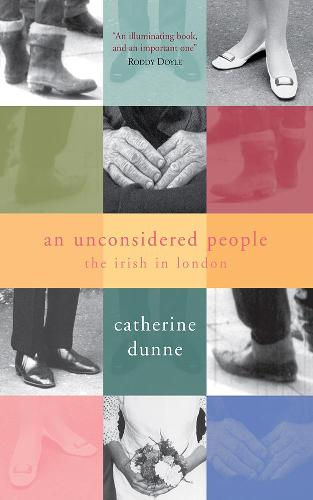 An Unconsidered People: The Irish in Sixties London (Paperback)