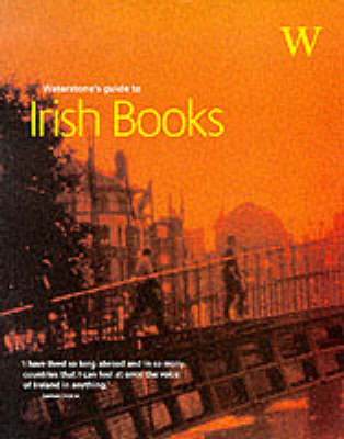 Waterstone's Guide to Irish Writing (Paperback)