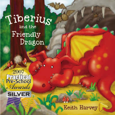 Tiberius and the Friendly Dragon (Paperback)