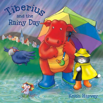 Tiberius and the Rainy Day (Paperback)