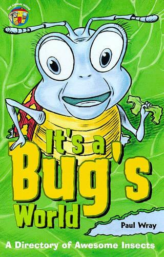 It's a Bug's World - Animal House S. (Paperback)