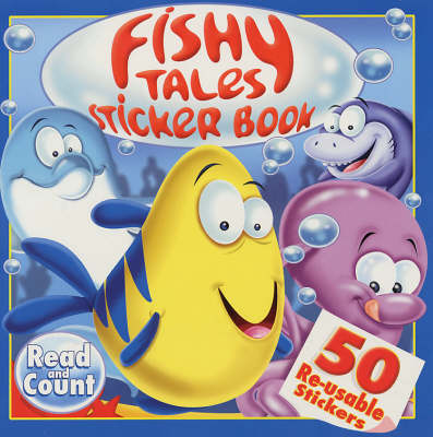 Fishy Tales Sticker Book - Read and Count S. (Paperback)