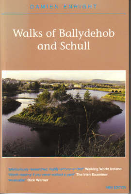 Walks of Ballydehob and Schull - Damien Enright West Cork Walks (Paperback)