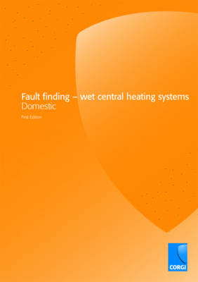 Fault Finding: Wet Central Heating Systems (Paperback)