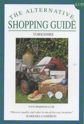 The Alternative Shopping Guide: Yorkshire (Paperback)
